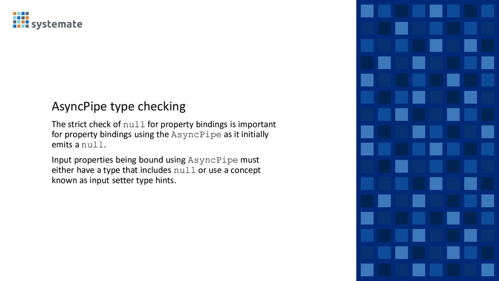 AsyncPipe type checking The strict check of nul...