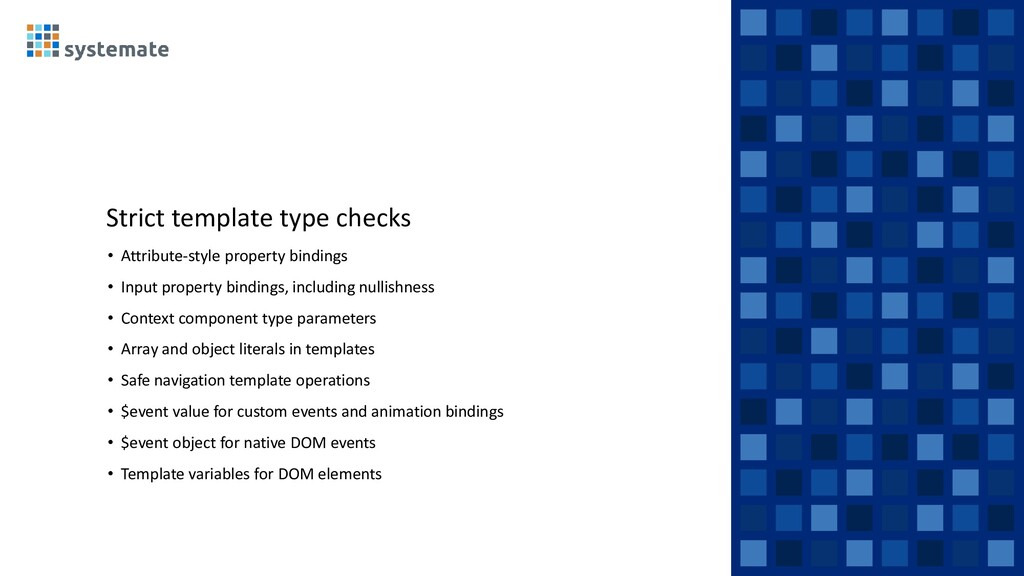 Strict template type checks • Attribute-style p...