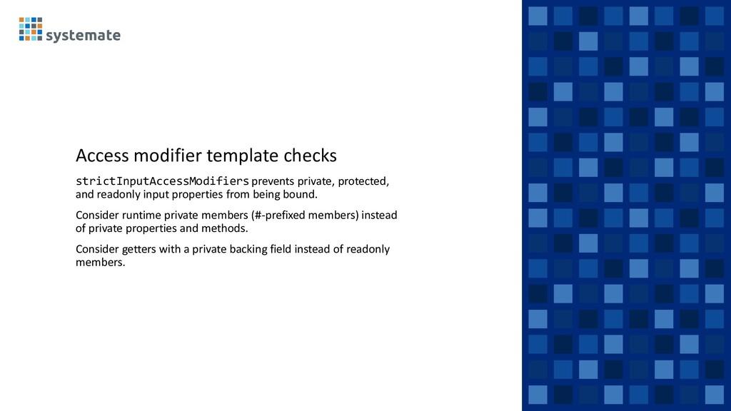 Access modifier template checks strictInputAcce...