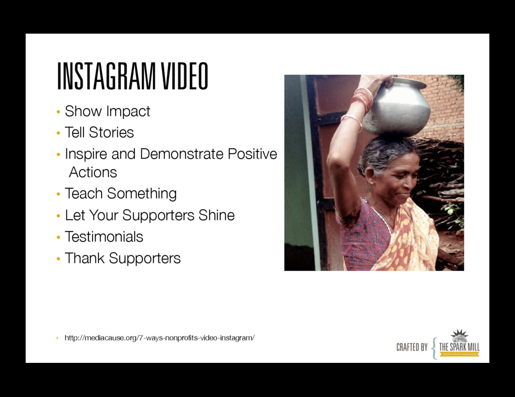 INSTAGRAM VIDEO • Show Impact • Tell Stories...