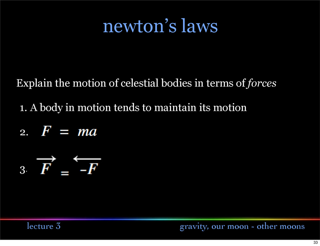 lecture 3 gravity, our moon - other moons newto...