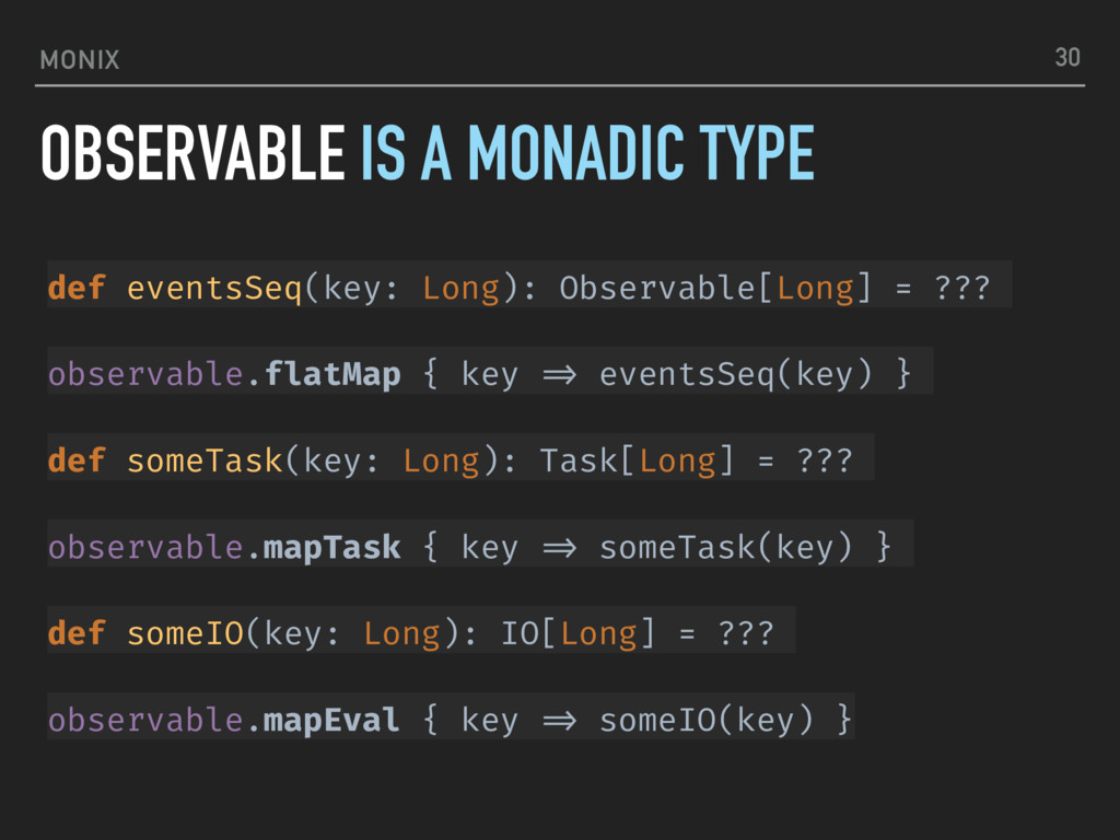 MONIX def eventsSeq(key: Long): Observable[Long...