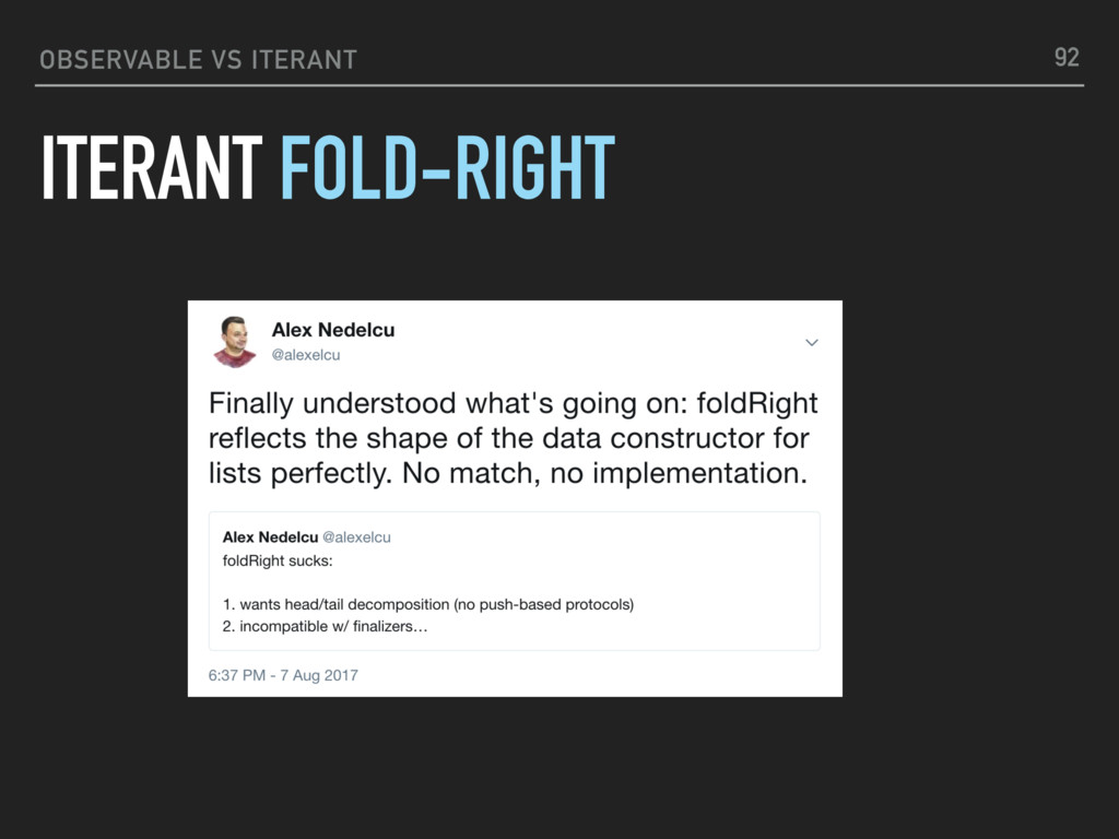OBSERVABLE VS ITERANT ITERANT FOLD-RIGHT 92