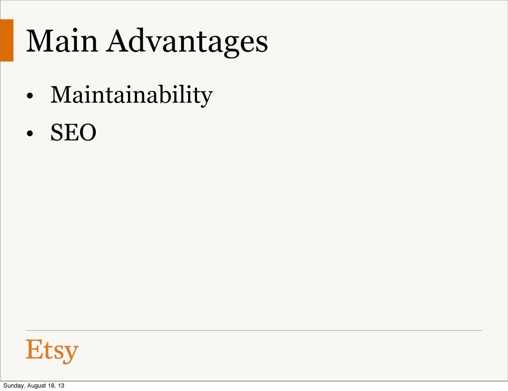 Main Advantages • Maintainability • SEO Sunday,...
