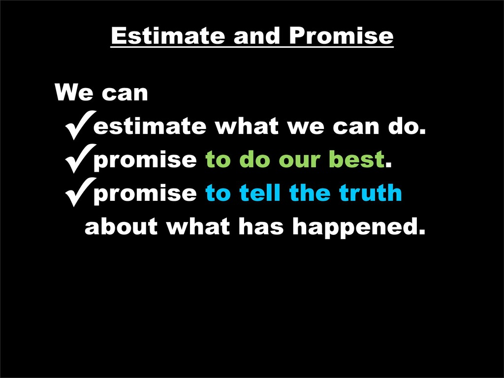 Estimate and Promise We can ✓estimate what we c...