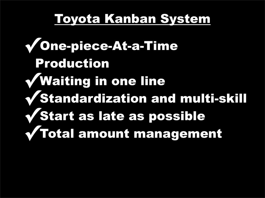 Toyota Kanban System ✓One-piece-At-a-Time Produ...