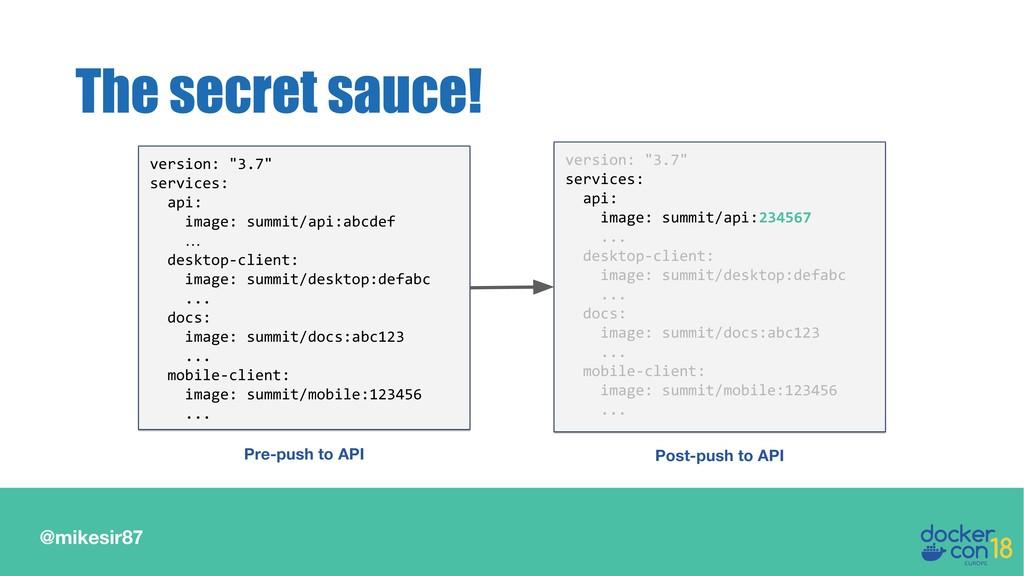 "@mikesir87 The secret sauce! version: ""3.7"" ser..."