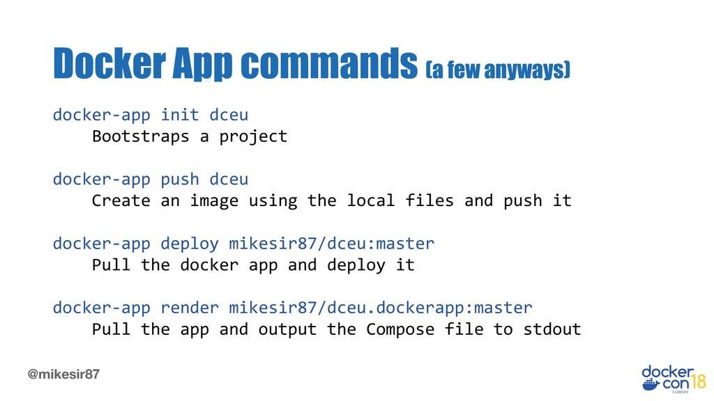 @mikesir87 docker-app init dceu Bootstraps a pr...