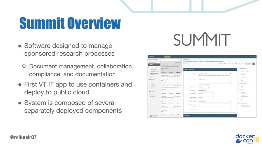 @mikesir87 Summit Overview ● Software designed ...