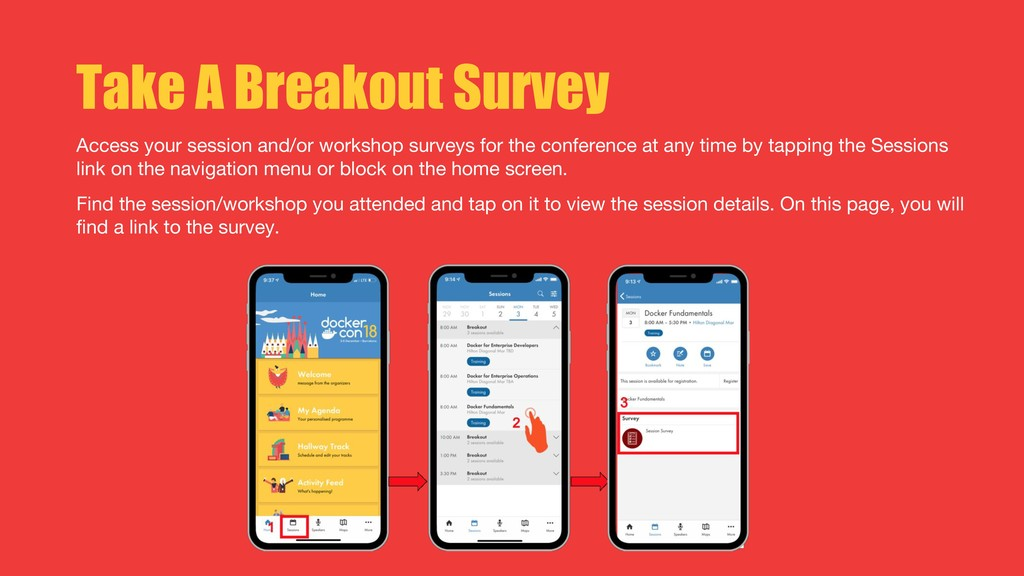 Take A Breakout Survey Access your session and/...