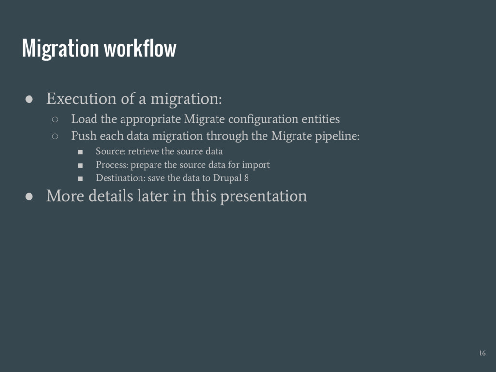 Migration workflow ● Execution of a migration: ...