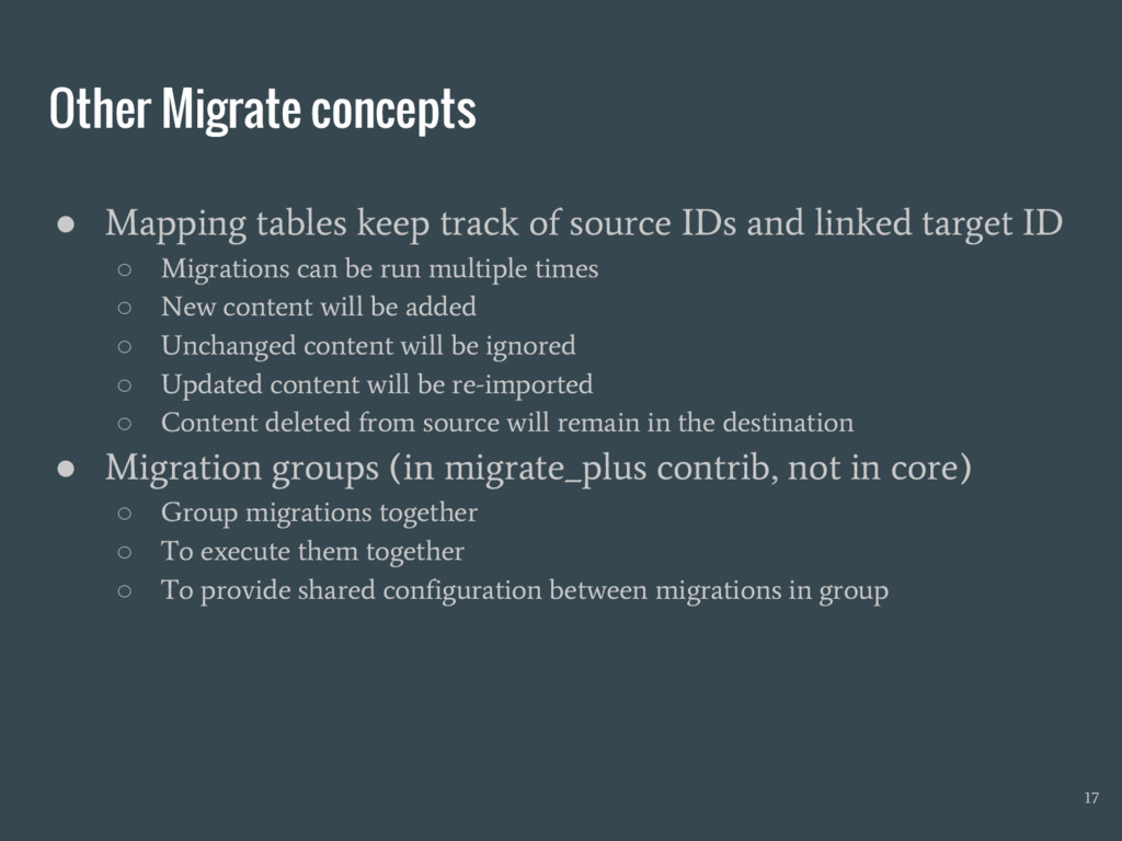 Other Migrate concepts ● Mapping tables keep tr...