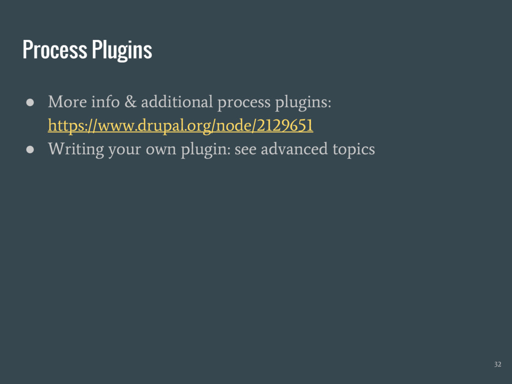 Process Plugins ● More info & additional proces...