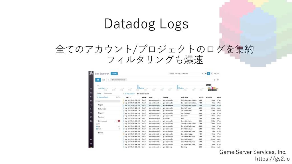 Datadog Logs Game Server Services, Inc. https:/...