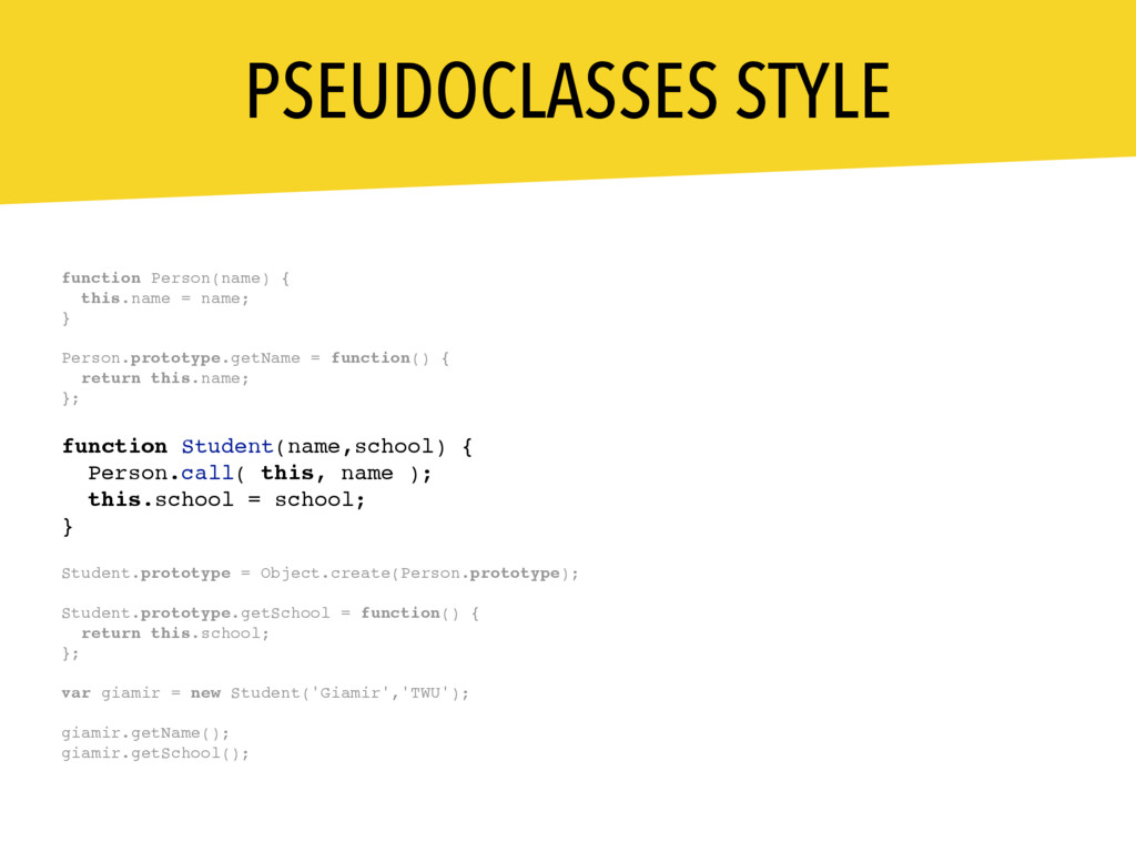 PSEUDOCLASSES STYLE function Person(name) { thi...