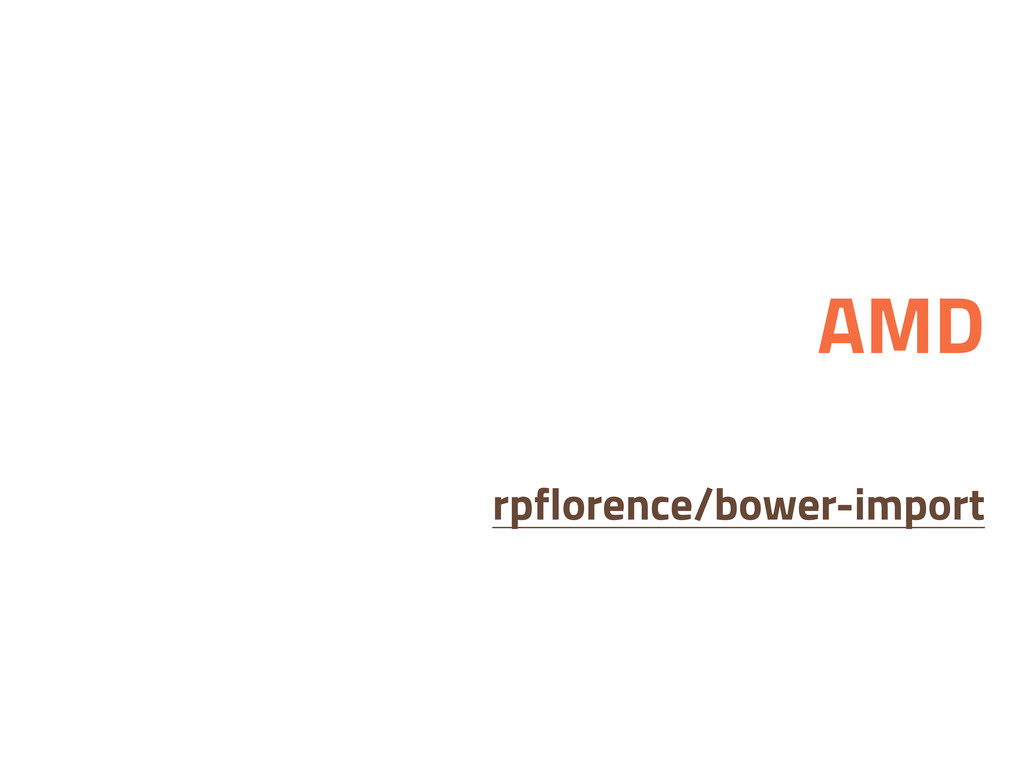 AMD rpflorence/bower-import