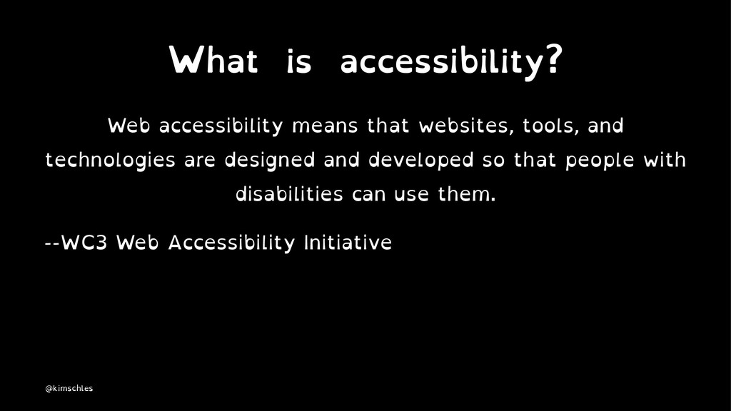What is accessibility? Web accessibility means ...