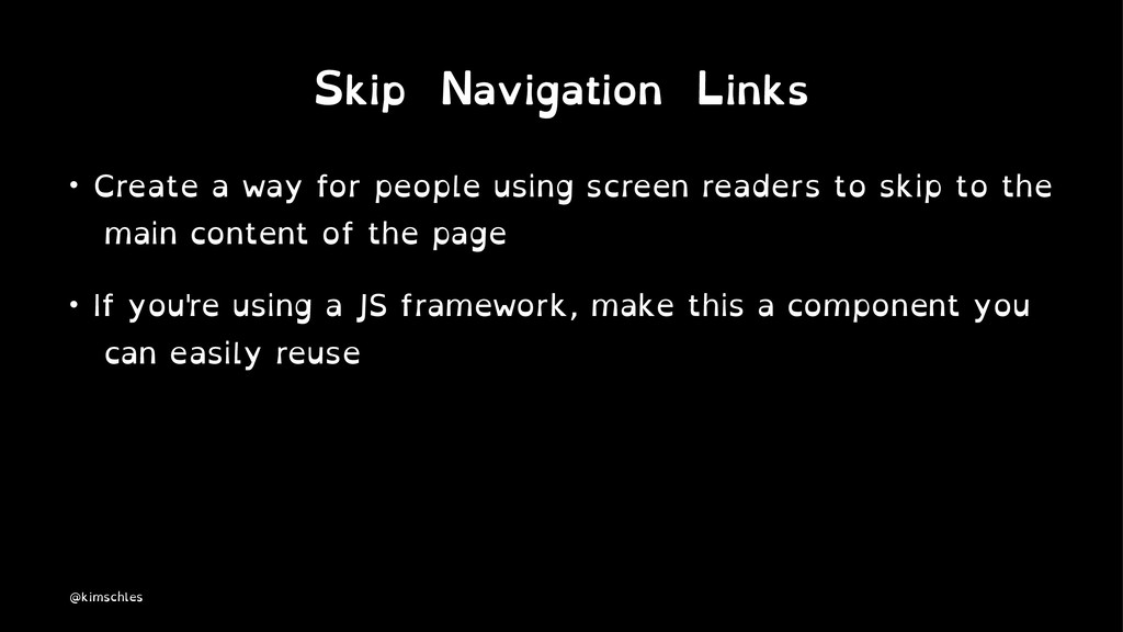 Skip Navigation Links • Create a way for people...