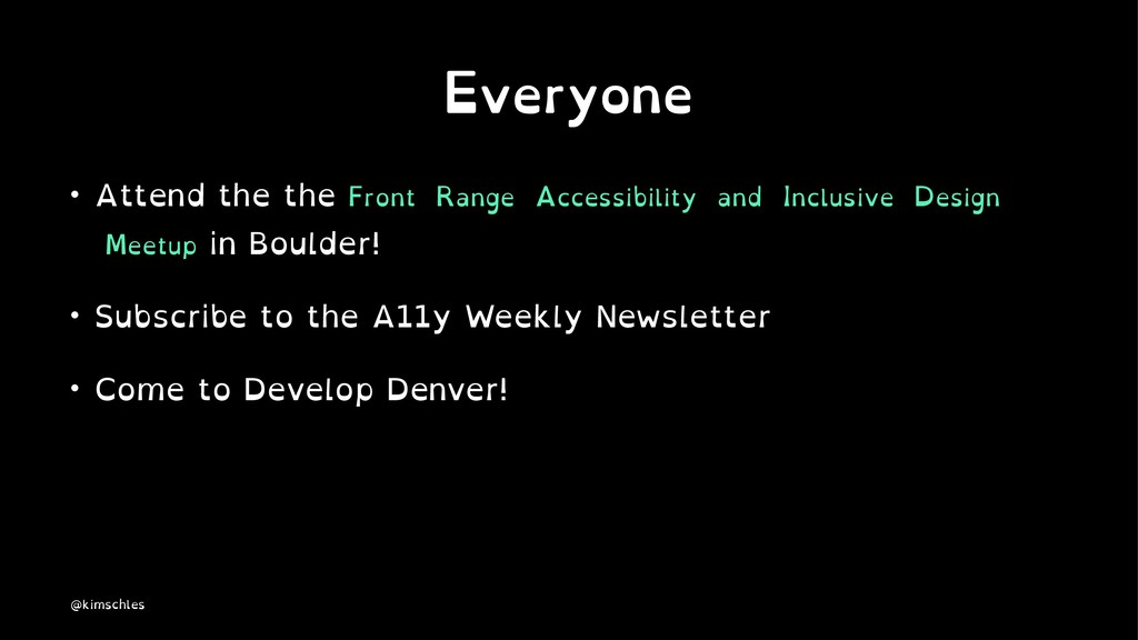 Everyone • Attend the the Front Range Accessibi...