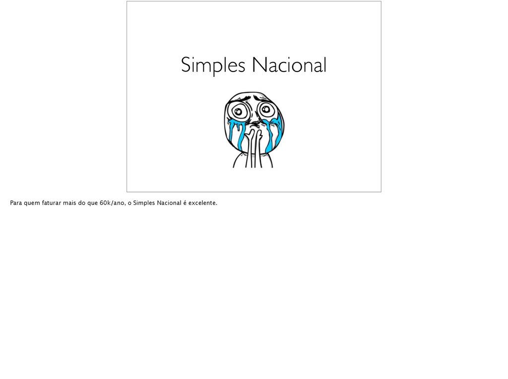 Simples Nacional Para quem faturar mais do que ...