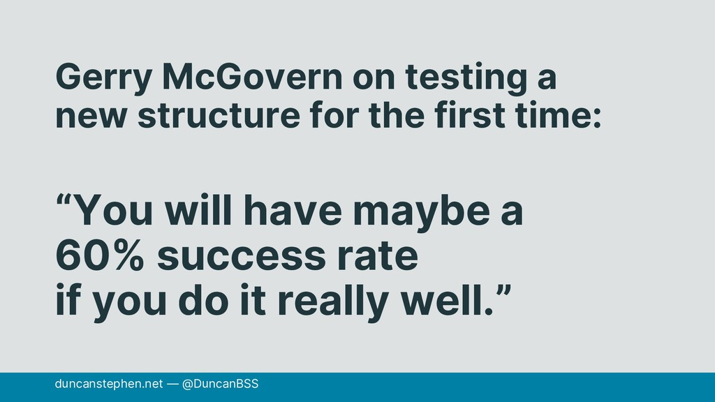 Gerry McGovern on testing a new structure for t...