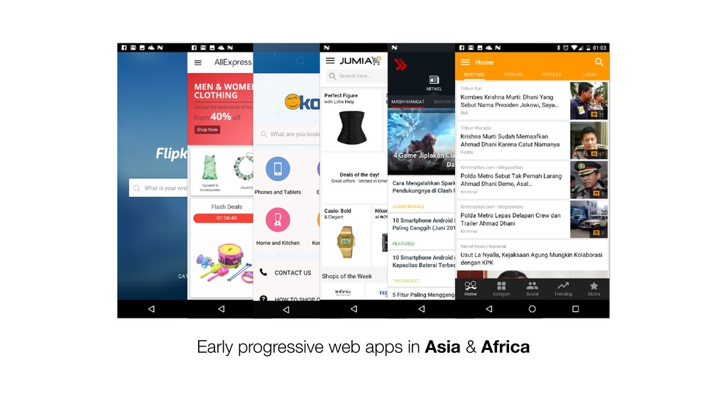 Early progressive web apps in Asia & Africa