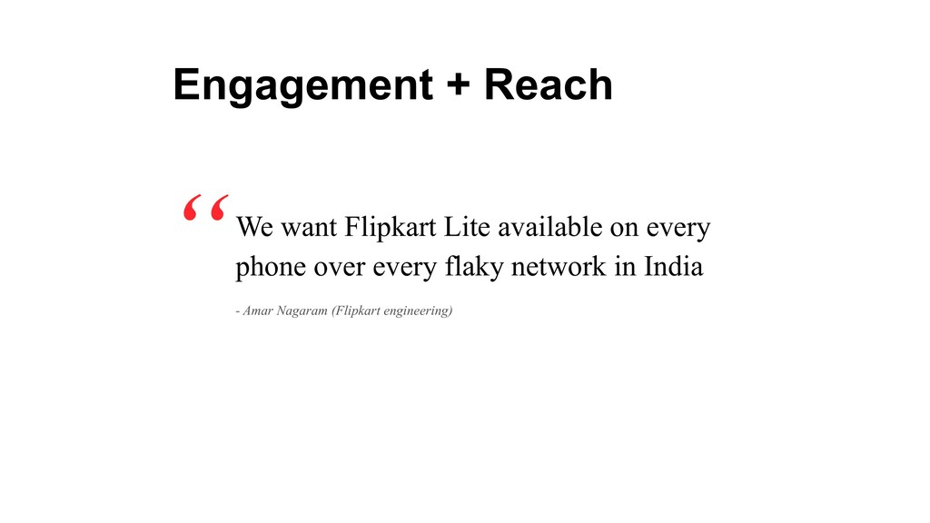 We want Flipkart Lite available on every phone ...