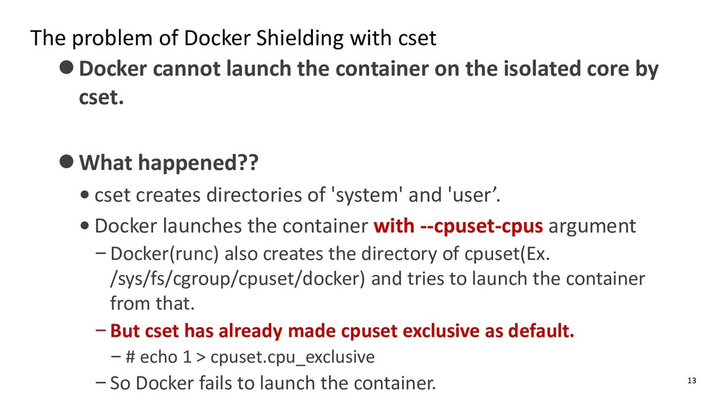 The problem of Docker Shielding with cset ⚫Dock...