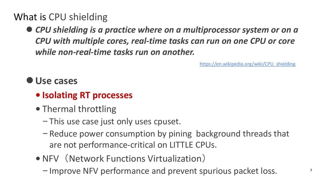 What is CPU shielding ⚫ CPU shielding is a prac...