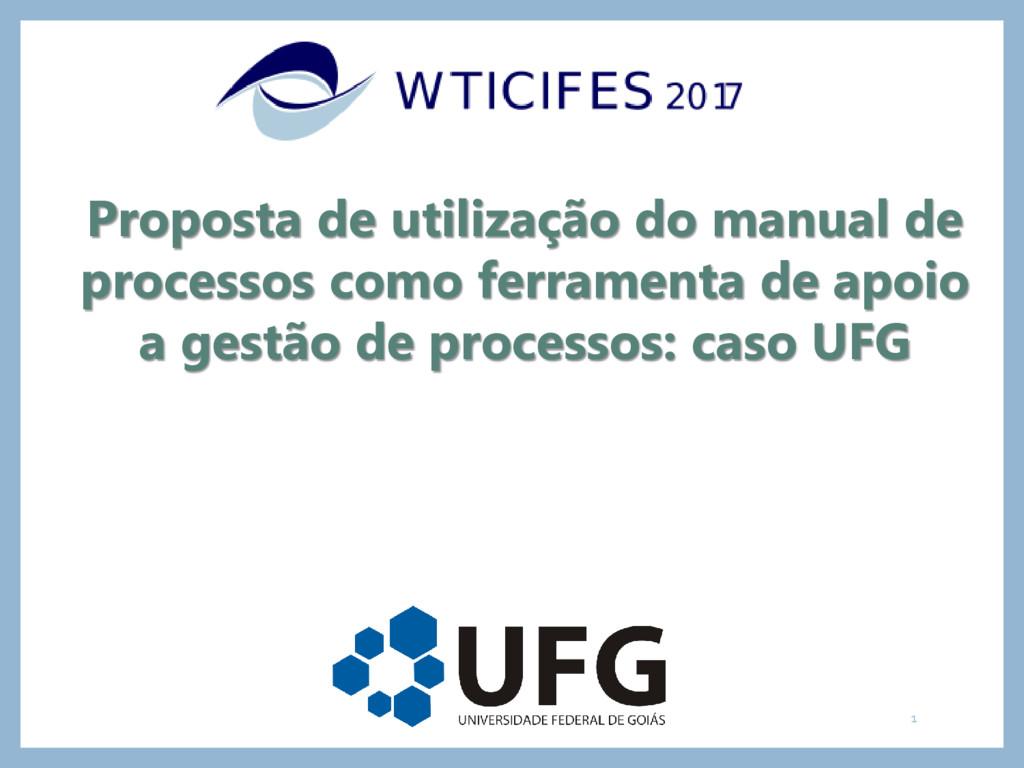 Proposta de utilização do manual de processos c...
