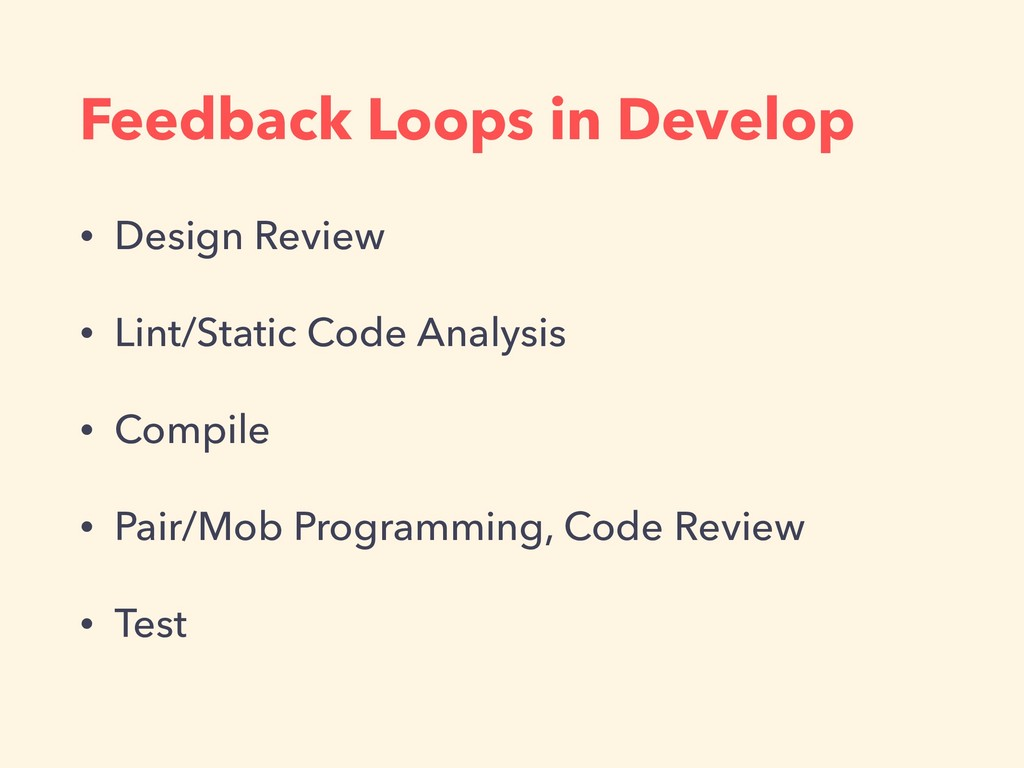 Feedback Loops in Develop • Design Review • Lin...