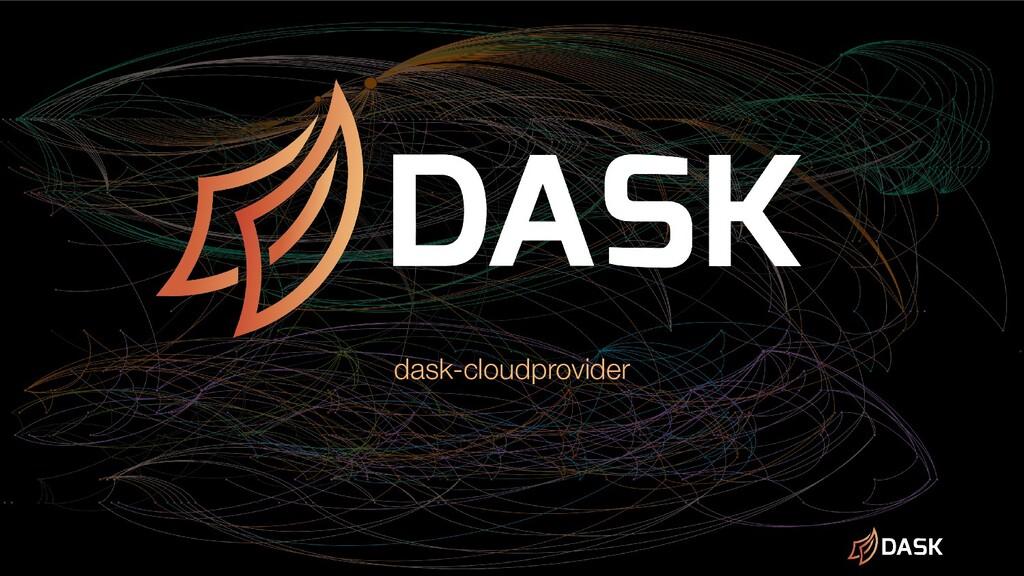 dask-cloudprovider