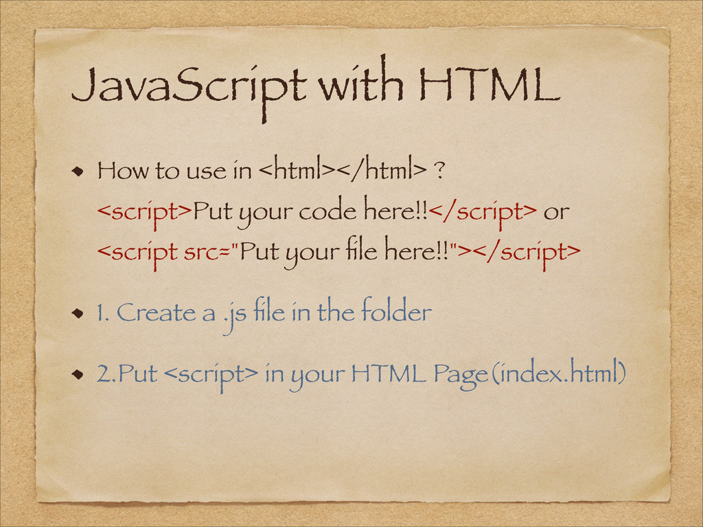 JavaScript with HTML How to use in <html></html...