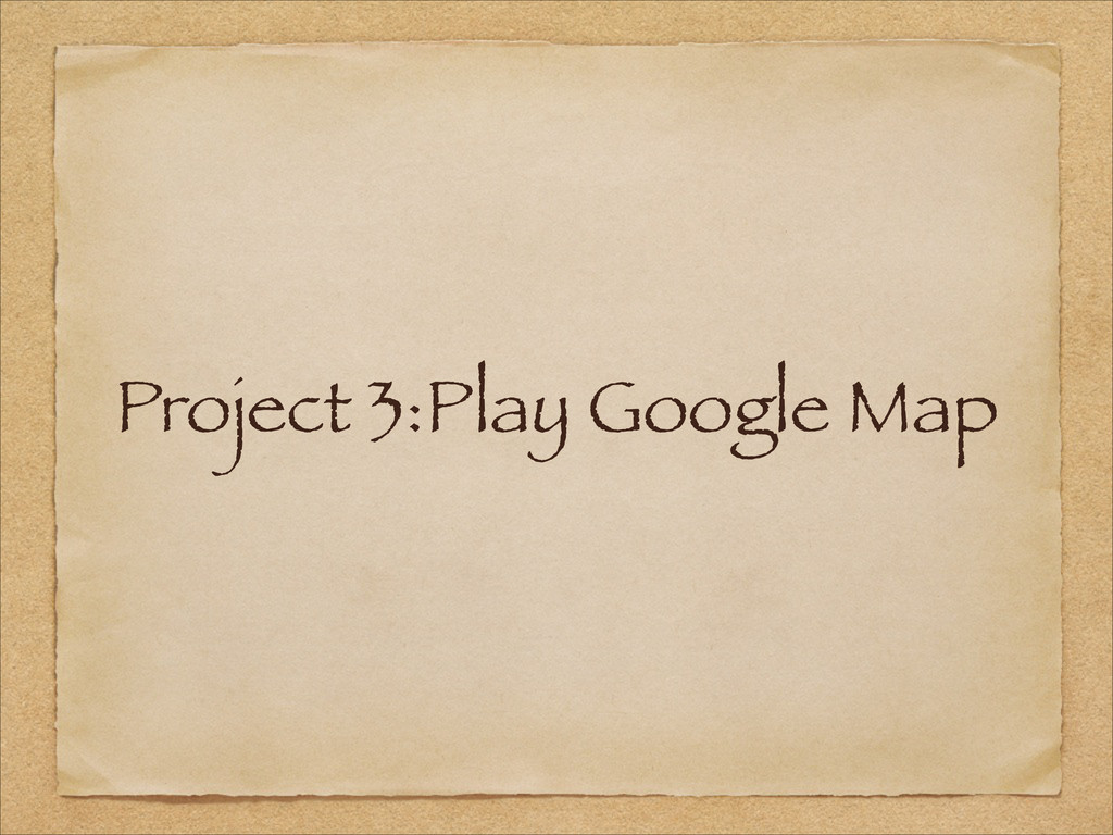 Project 3:Play Google Map