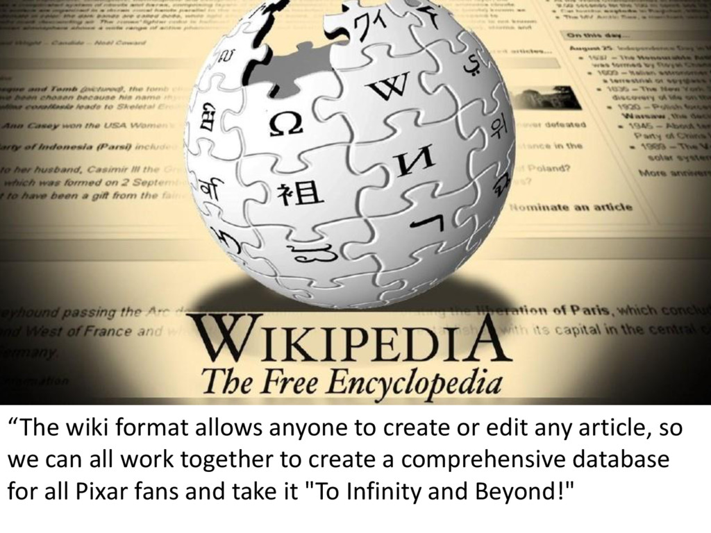 """""""The wiki format allows anyone to create or edi..."""
