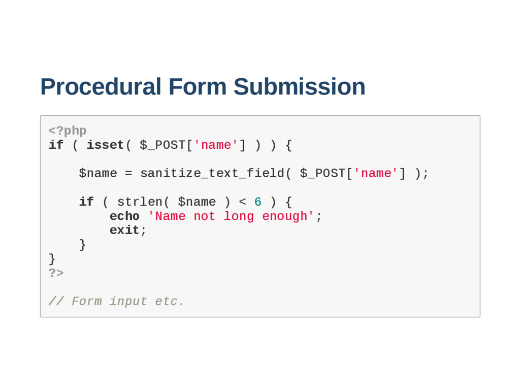 Procedural Form Submission < ? p h p i f ( i s ...