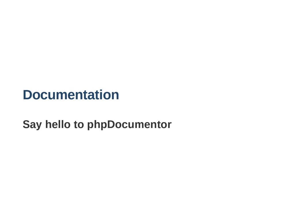 Documentation Say hello to phpDocumentor