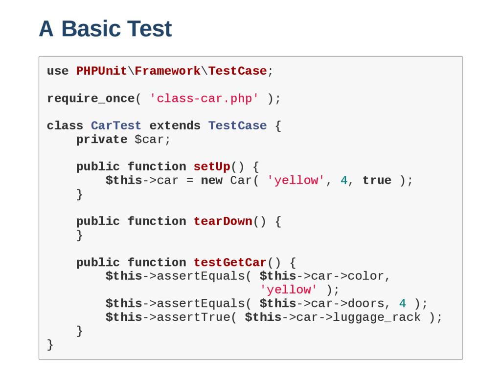 A Basic Test u s e P H P U n i t \ F r a m e w ...