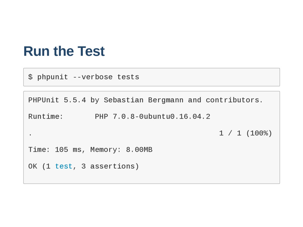 Run the Test $ p h p u n i t   v e r b o s e ...