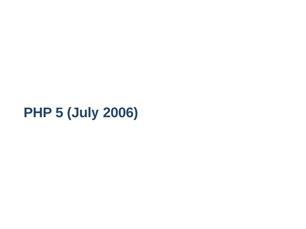 PHP 5 (July 2006)