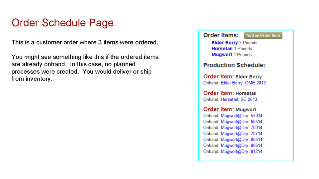 Order Schedule Page This is a customer order wh...
