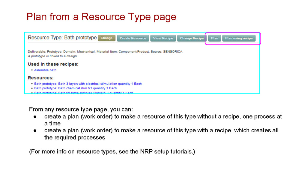 Plan from a Resource Type page From any resourc...