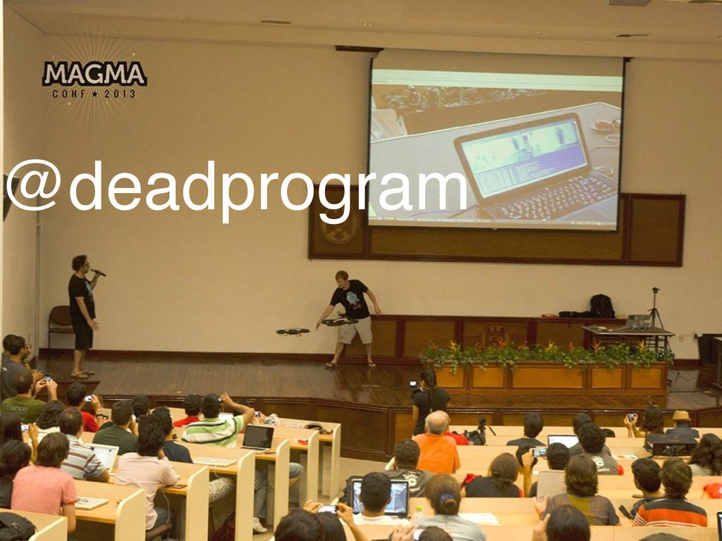 @deadprogram