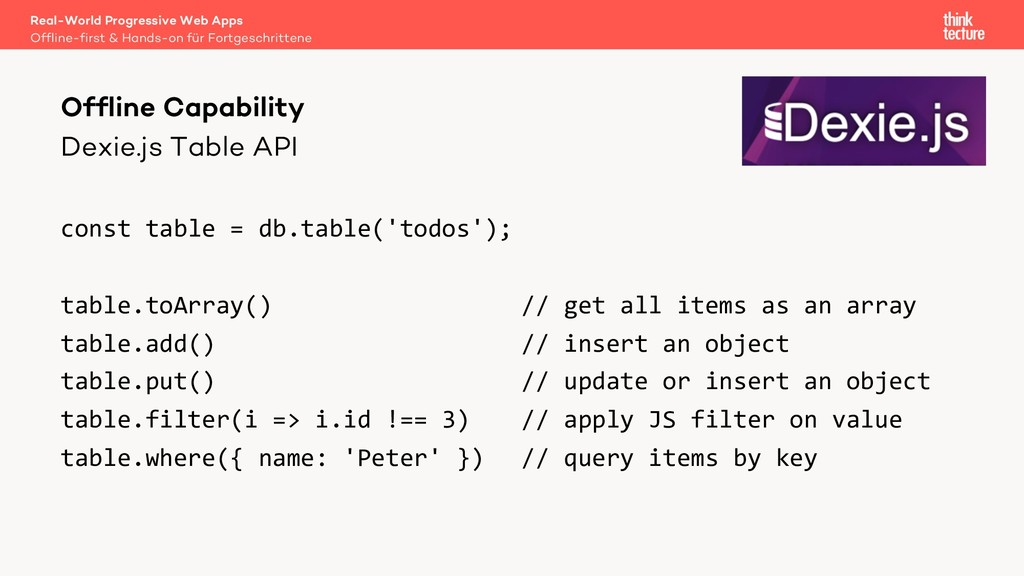 Dexie.js Table API const table = db.table('todo...