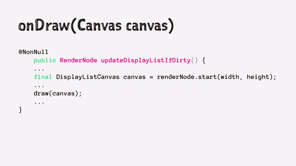 onDraw(Canvas canvas) @NonNull public RenderNod...