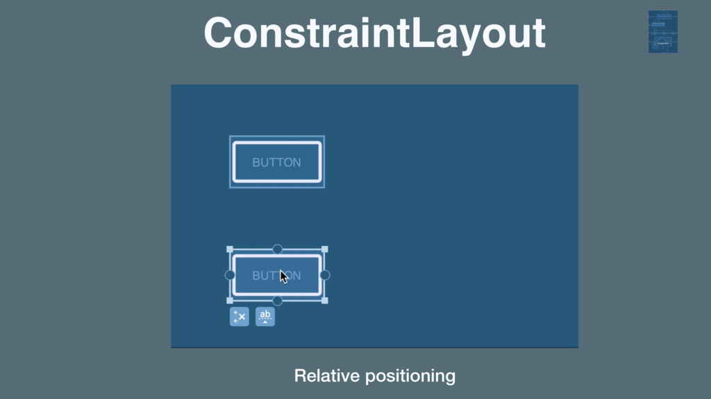 ConstraintLayout Relative positioning