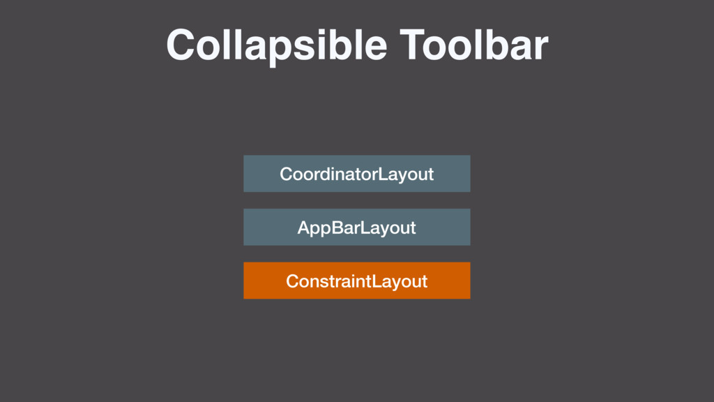 ConstraintLayout Collapsible Toolbar Coordinato...