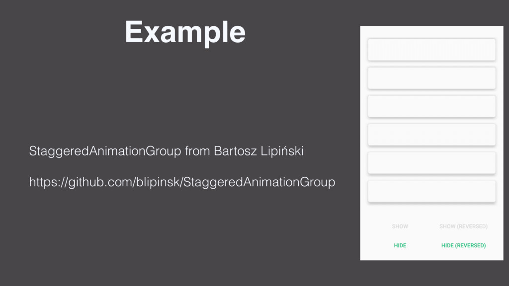 Example StaggeredAnimationGroup from Bartosz Li...