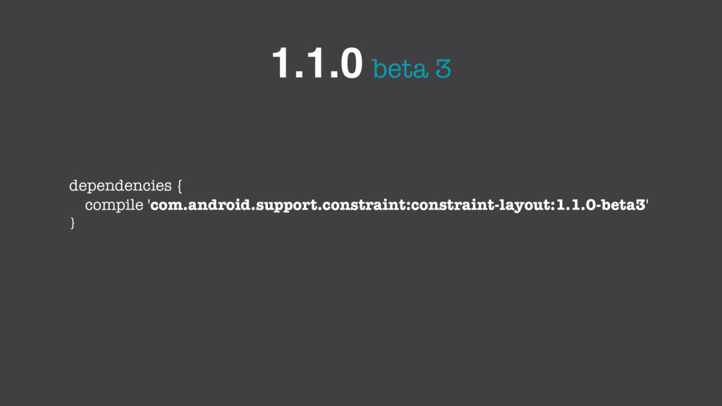 beta 3 1.1.0 dependencies { compile 'com.androi...