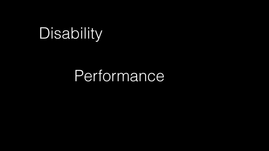 Disability Performance